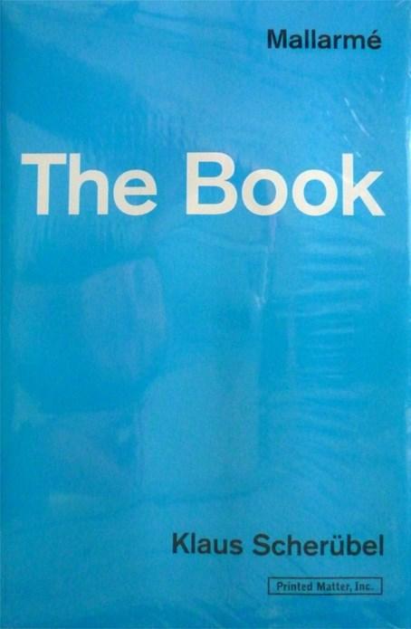Klaus Scherubel: Mallarme: The Book