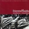 Etienne Hajdu: esculturas e desenhos