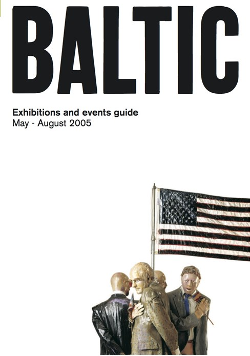 BALTIC What's On Guide (05/02) May - August 2005