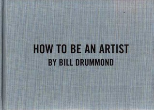 Bill Drummond: How to Be an Artist