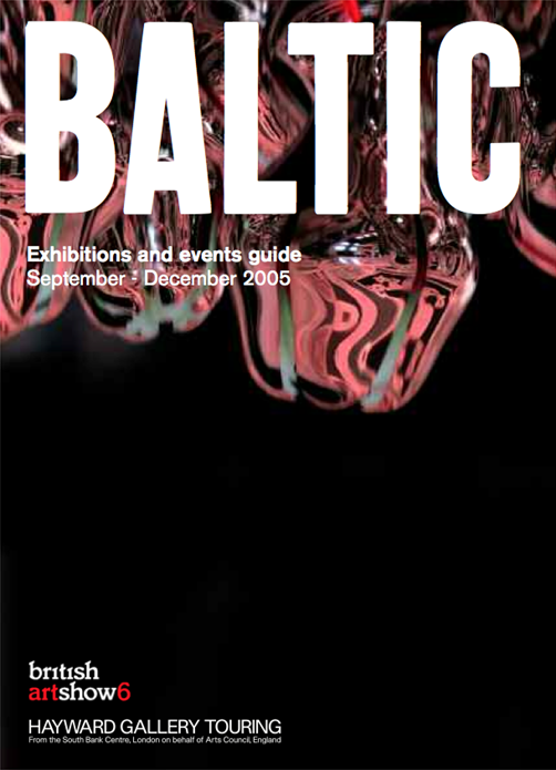 BALTIC What's On Guide (05/03) September - December 2005