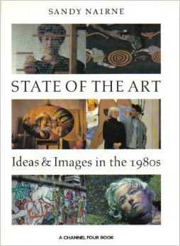 State of the Art: Ideas and Images in the 1980s