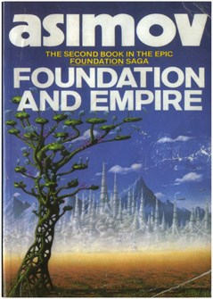 Heather and Ivan Morison: Asmiov: The Second Book in the Epic Foundation Saga: Foundation and Empire