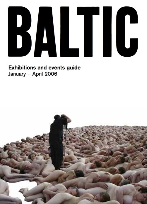 BALTIC What's On Guide (06/01) January – April 2006