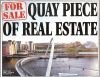 For Sale Quay Piece of Real Estate