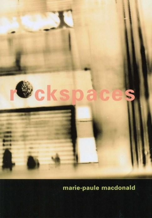 Marie-Paule Macdonald: Rockspaces
