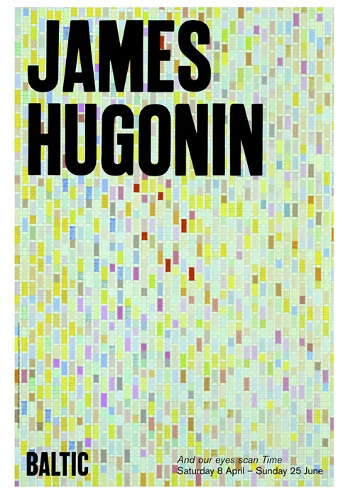 James Hugonin: And our eyes scan Time: Poster