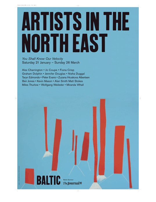 Artists in the North East: You Shall Know Our Velocity: Poster
