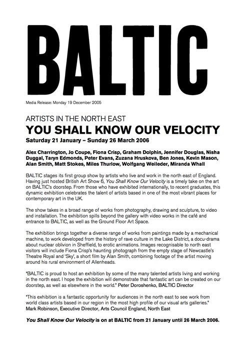 Artists in the North East: You Shall Know Our Velocity: Press Release
