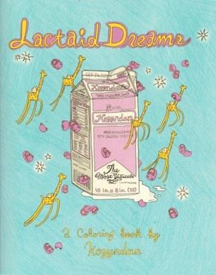Kozyndan: Lactaid Dreams: A Coloring Book