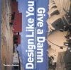 Design Like You Give A Damn: Architectural Responses to Humanitarian Causes