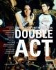 Double Act: Two Artists - One Expression