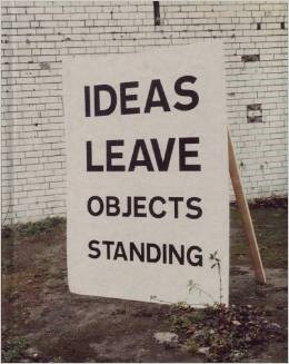 David Bellingham: Ideas Leave Objects Standing