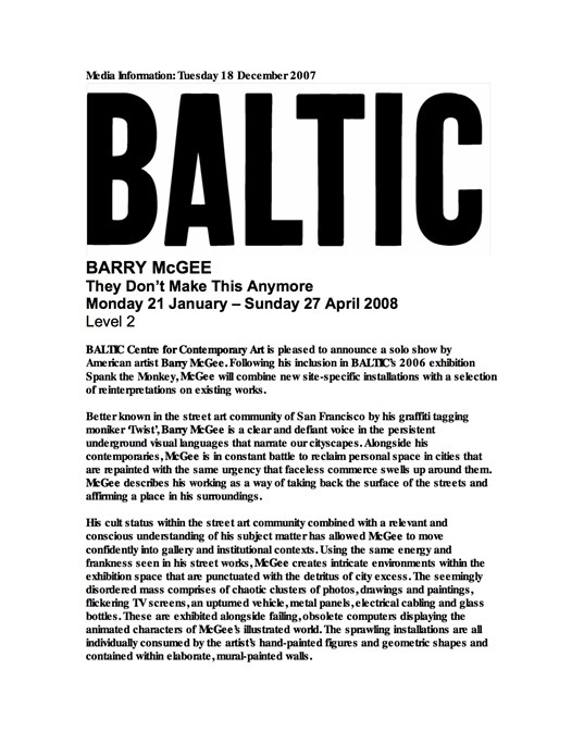 Barry McGee: They Don't Make This Anymore: Press Release
