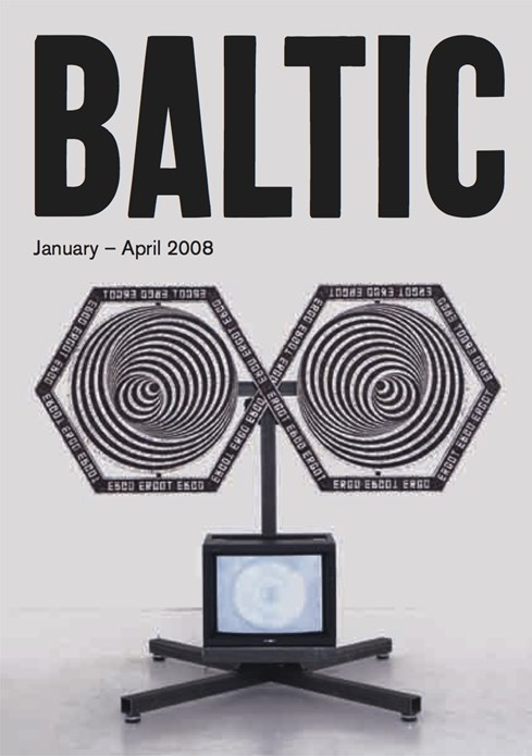 BALTIC What's On Guide (08/01) January - April 2008