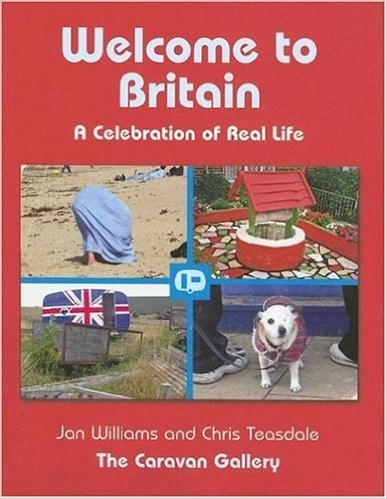 The Caravan Gallery: Welcome to Britain: A Celebration of Real Life