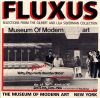 Fluxus: Selections from the Gilbert and Lila Silverman Collection