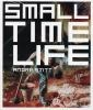 André Stitt: Small Time Life
