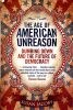 The Age of American Unreason: Dumbing Down and the Future of Democracy