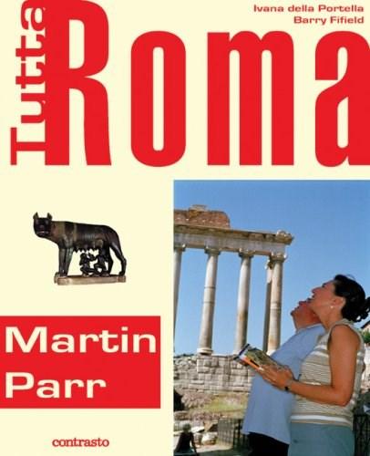 Martin Parr: Tutta Roma