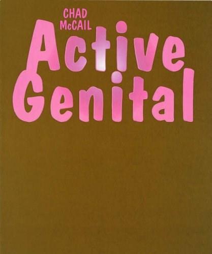 Chad McCail: Active Genital