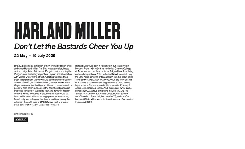 Harland Miller: Don't Let the Bastards Cheer You Up: Text Panel