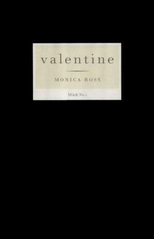Monica Ross: Valentine