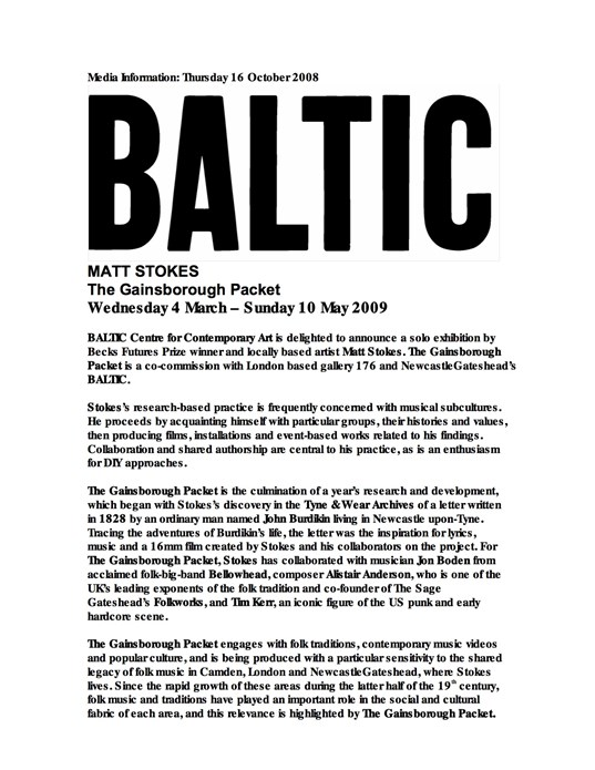 Matt Stokes: The Gainsborough Packet: Press Release