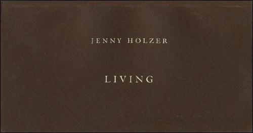 Jenny Holzer: Living