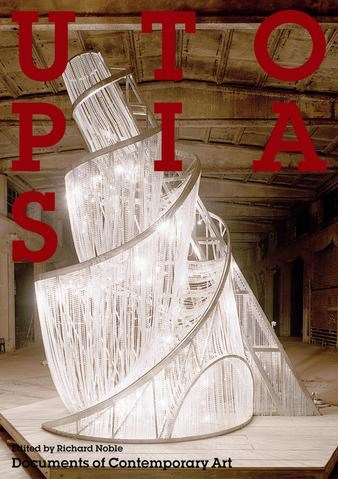 Utopias (Documents of Contemporary Art)