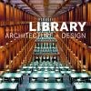 Library Architecture and Design