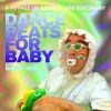Mike Kelley presents Dance Beats for Baby Feat. Baby Icky