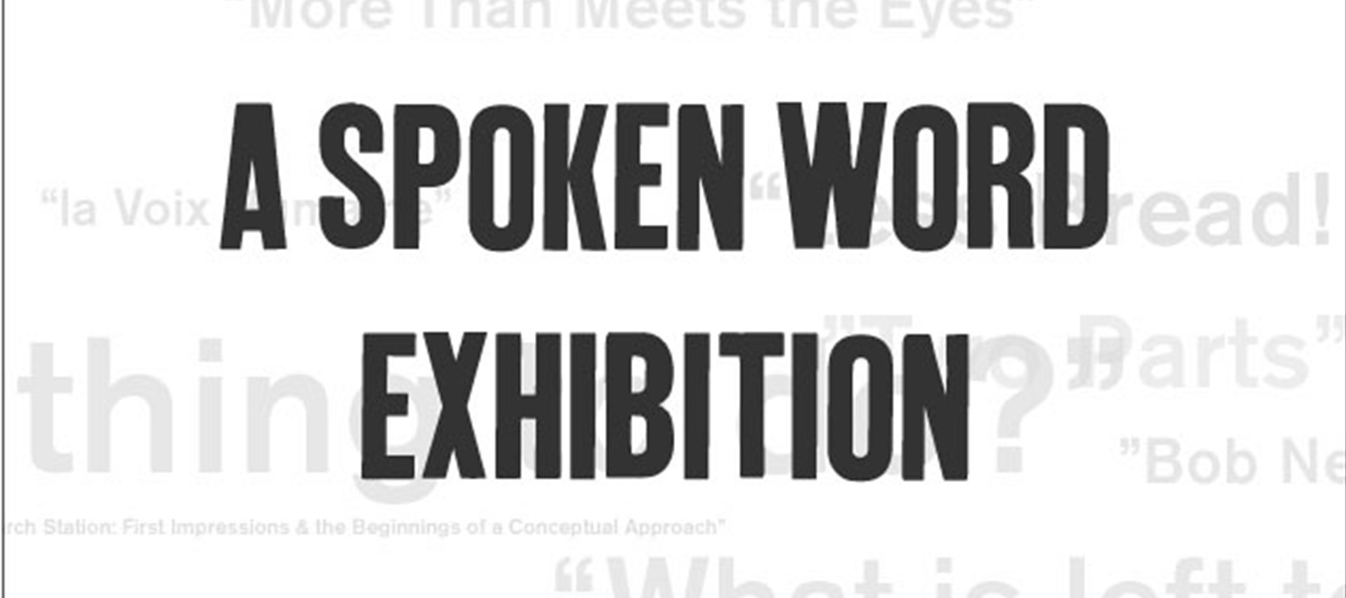 A Spoken Word Exhibition