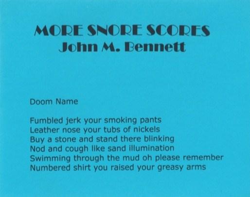 John M Bennett: More Snore Scores