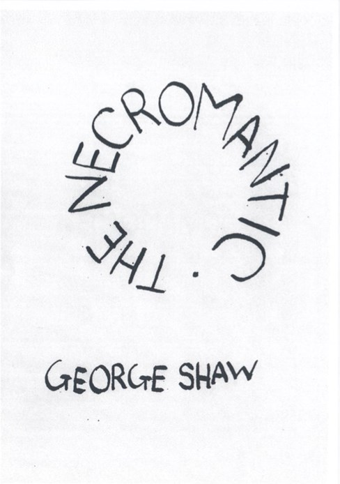 George Shaw: The Necromantic