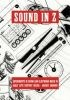 Sound in Z: Experiments in Sound and Electronic Music in Early 20th Century Russia