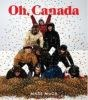 Oh, Canada: Contemporary Art from North North America