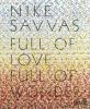 Nike Savvas: Full of Love, Full of Wonder