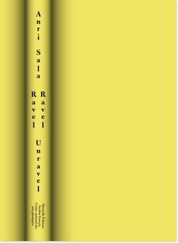 Anri Sala: Ravel Ravel Unravel