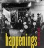 Happenings: New York, 1958-1963