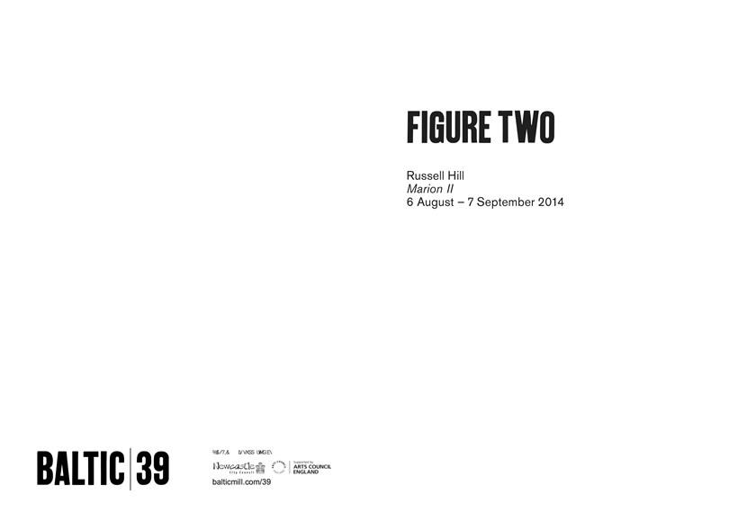 BALTIC 39 | FIGURE TWO: WEEK 1: Russell Hill: Interpretation Guide