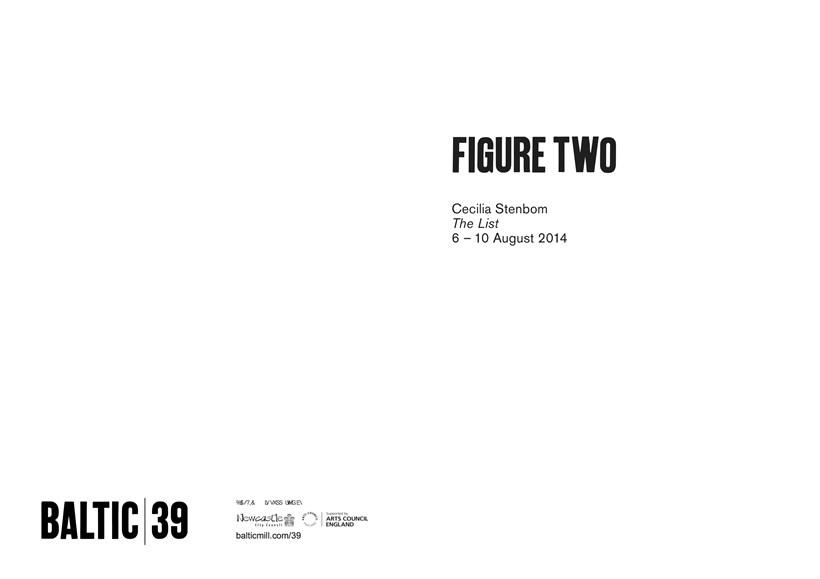 BALTIC 39   FIGURE TWO: Week 1: Cecilia Stenbom: Interpretation Guide