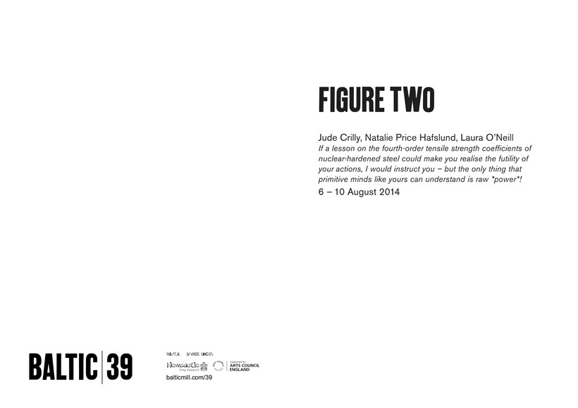 BALTIC 39 | FIGURE TWO: Week 1: Jude Crilly, Natalie Price Hafslund, Laura O'Neill: Interpretation Guide