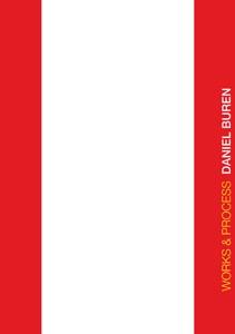 Daniel Buren: Works & Process