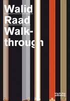 Walid Raad: Walkthrough