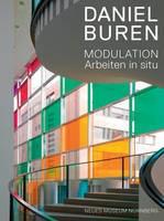 Daniel Buren: Modulation: Arbeiten in situ