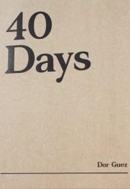 Dor Guez: 40 Days