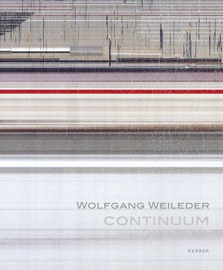 Wolfgang Weileder: Continuum