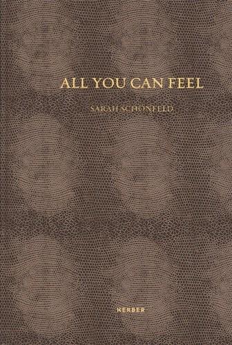 Sarah Schönfeld: All you can feel