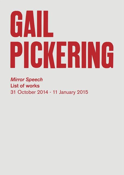 Gail Pickering: Mirror Speech: List of Works